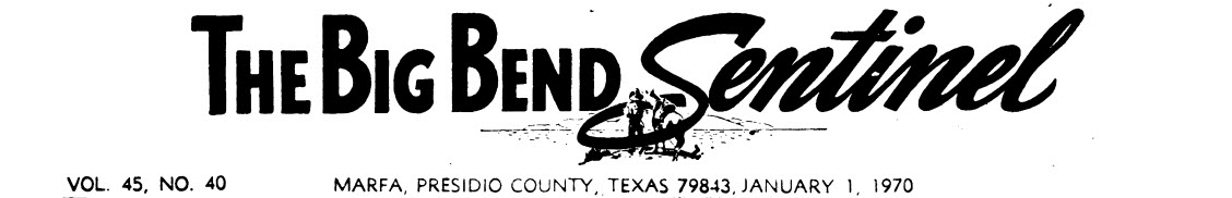 The Big Bend Sentinel 1970s